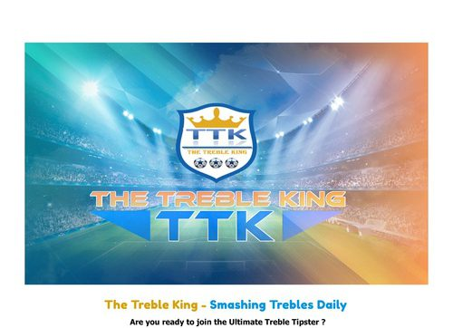 The Treble King – Smashing Trebles Daily