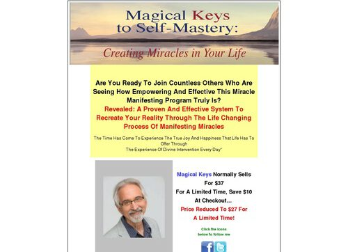 Magical Keys To Self-mastery: Creating Miracles In Your Life